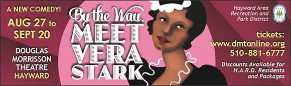 "Douglas Morrisson Theatre's Opening Night of ""By The Way, Meet Vera Stark"""