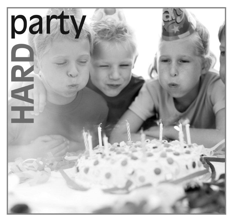 Birthday Pary Hard